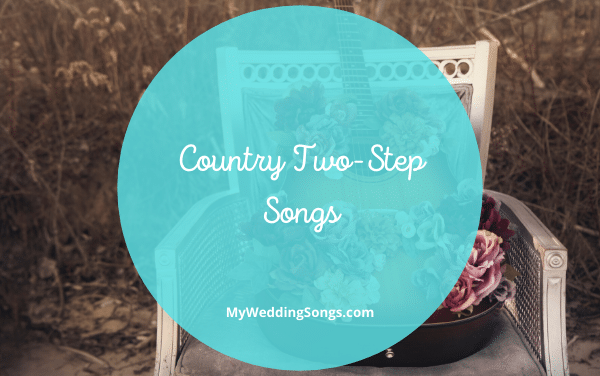 25 Country Two-Step Songs Everyone Will Dance To