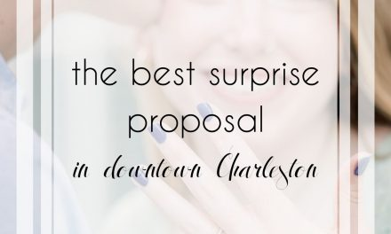 Downtown Charleston Engagement Photos and the Best Surprise Proposal