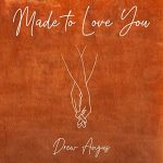 "Exclusive Drew Angus Interview About ""Made to Love You"""